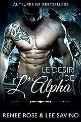 Le Désir de l'Alpha (Alpha Bad Boys t. 6) Format Kindle