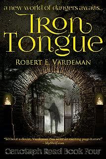 Iron Tongue (Cenotaph Road Book 4)