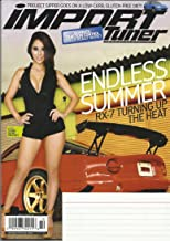 IMPORT TUNER MAGAZINE OCTOBER 2013 VOL 16 NO 8 RX-7 TURNING UP THE HEAT! HONDATA TRACTION CONTROL - DOES IT REALLY WORK? PROJECT SIPPER GOES ON A LOW-CARB, GLUTEN-FREE DIET! FEATURING MODEL TIANNA DAYNE GREGORY!
