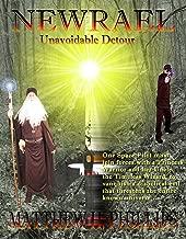 Newrael: Unavoidable Detour (An Epic Tale)