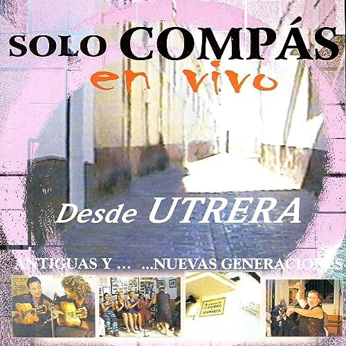 Solo Compas Flamenco en vivo desde Utrera de Sólo Compás Flamenco ...