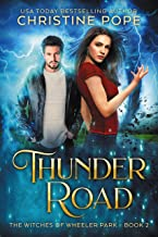 Thunder Road (The Witches of Wheeler Park Book 2)