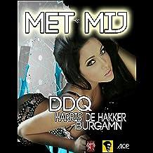 Met Mij (feat. Ddq & Burgamn)