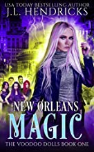 New Orleans Magic: An Urban Fantasy Action Adventure (The Voodoo Dolls Book 1)