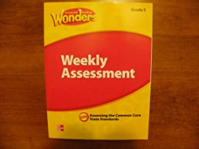 McGraw Hill Reading Wonders Weekly Assessment Grade 5 Assessing the Common Core State Standards