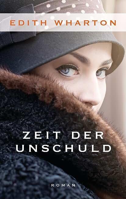 Zeit der Unschuld: Roman (German Edition)