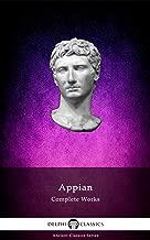 Delphi Complete Works of Appian (Illustrated) (Delphi Ancient Classics Book 63)
