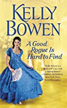 A Good Rogue Is Hard to Find (The Lords of Worth Book 2)