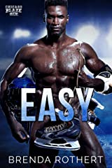 Easy: A Chicago Blaze Hockey Romance Kindle Edition