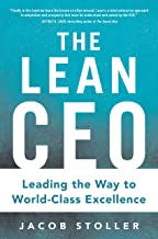 The Lean CEO: Leading the Way to World-Class Excellence (English Edition)