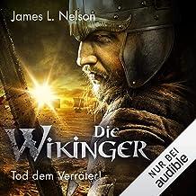 Die Wikinger - Tod dem Verräter: Nordmann-Saga 5