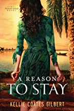 A Reason To Stay (Texas Gold Collection Book 3)