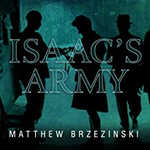 Isaac's Army: A Story of Courage and Survival in Nazi-Occupied Poland