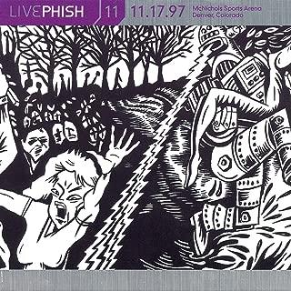 LivePhish, Vol. 11 11/17/97 (McNichols Sports Arena, Denver, CO)