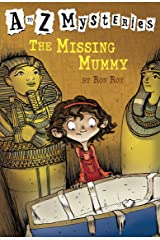 A to Z Mysteries: The Missing Mummy Kindle Edition