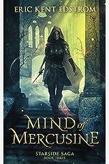 Mind of Mercusine (Starside Saga Book 3) Kindle Edition