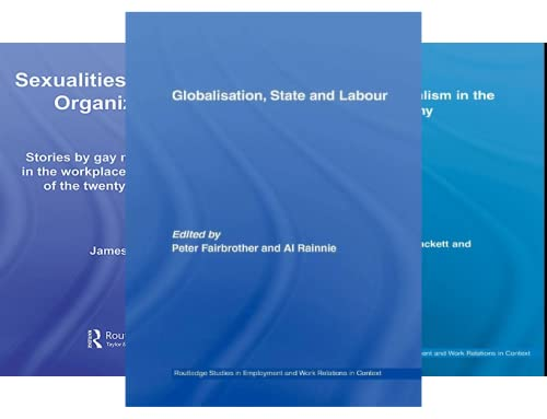 Routledge Studies in Employment and Work Relations in Context (20 Book Series)
