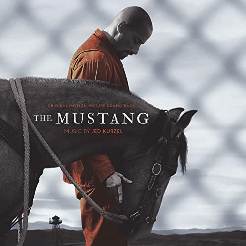 The Mustang (Original Motion Picture Soundtrack)