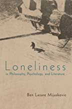 Best loneliness in philosophy psychology and literature Reviews