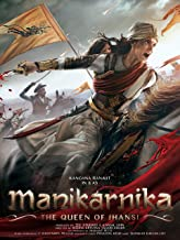 Manikarnika: The Queen of Jhansi (Hindi)