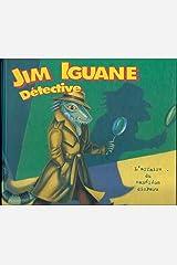 Jim Iguane, détective Paperback