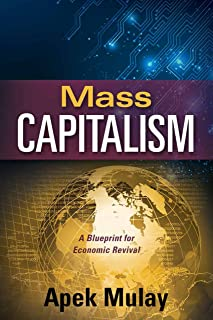 Mass Capitalism: A Blueprint for Economic Revival