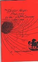 The Cedar Keys: Preludio del siglo XX, 1891-1900 (Una historia de Cedar Keys hasta 1900)