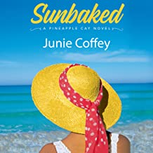 Sunbaked: Pineapple Cay Stories, Book 1