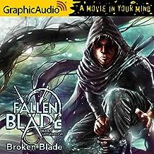 Broken Blade [Dramatized Adaptation]: The Fallen Blade, Book 1