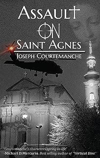 Assault on Saint Agnes
