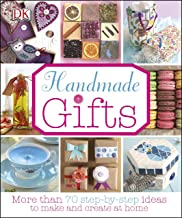 Handmade Gifts: More than 70 Step-by-Step Ideas to Make and Create at Home (Dk Crafts)