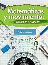 Matemáticas y movimiento:manual de actividades