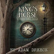 The King's Horse: A Mondus Fumus Series, Book 1
