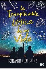 La inexplicable lógica de mi vida (VRYA) (Spanish Edition) Format Kindle