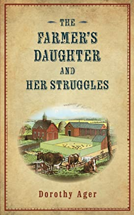 The Farmer's Daughter and Her Struggles
