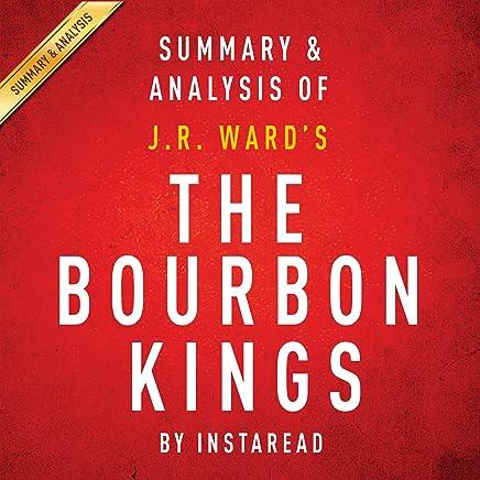 The Bourbon Kings: By J.R. Ward: Summary & Analysis