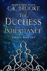 The Duchess Inheritance (Jordinia Book 2) Kindle Edition