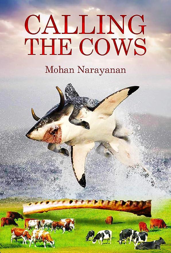 誤解を招く引数国CALLING THE COWS (English Edition)
