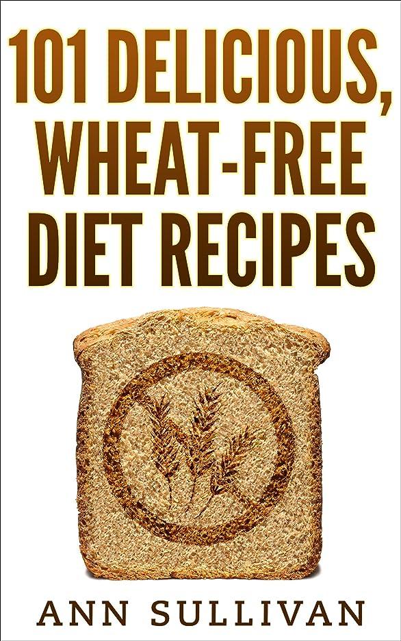 迷彩ワーディアンケース報酬101 Delicious, Wheat-Free Diet Recipes (English Edition)