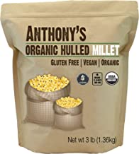 Anthony's Organic Hulled Millet, 3lbs, Gluten Free, Raw & Grown in USA