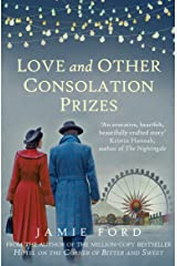 Love and Other Consolation Prizes Kindle Edition