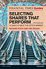 The Financial Times Guide to Selecting Shares that Perform ePub (Financial Times Guides) Kindle Edition