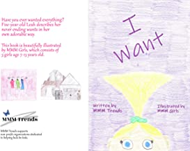 I Want: (Support Children's Charity) (English Edition)