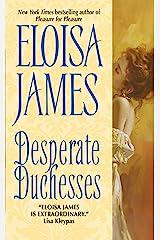 Desperate Duchesses Kindle Edition
