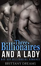 Three Billionaires And A Lady