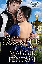 The Alabaster Hip (The Regency Romp Trilogy Book 3)
