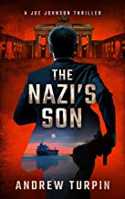 The Nazi's Son: a US-Russia spy conspiracy thriller (A Joe Johnson Thriller, Book 5)