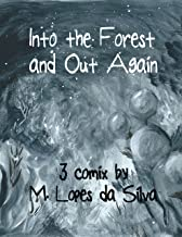 Into the Forest and Out Again