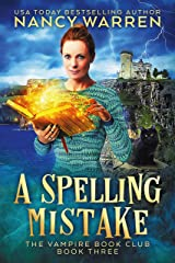 A Spelling Mistake: A Paranormal Women's Fiction Cozy Mystery (Vampire Book Club 3) (English Edition) Format Kindle