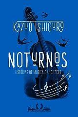 Noturnos: Histórias de música e anoitecer eBook Kindle